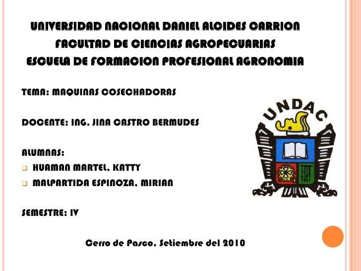 UNIVERSIDAD NACIONAL DANIEL ALCIDES CARRION<br />FACULTAD DE CIENCIAS AGROPECUARIAS<br />ESCUELA DE FORMACION PROFESIONAL ...