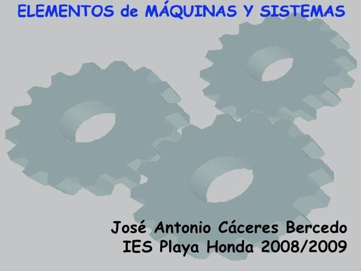 José Antonio Cáceres Bercedo IES Playa Honda 2008/2009
