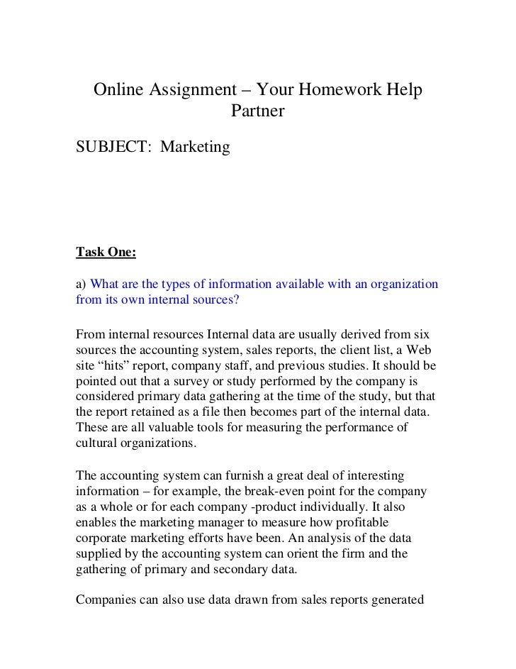 Online Assignment – Your Homework Help                   PartnerSUBJECT: MarketingTask One:a) What are the types of inform...