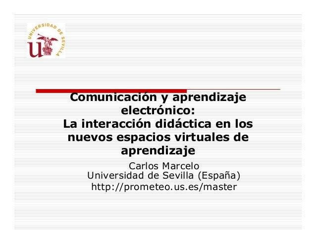 Comunicación y aprendizaje electrónico: la interacción didáctica en los nuevos espacios virtuales de aprendizaje