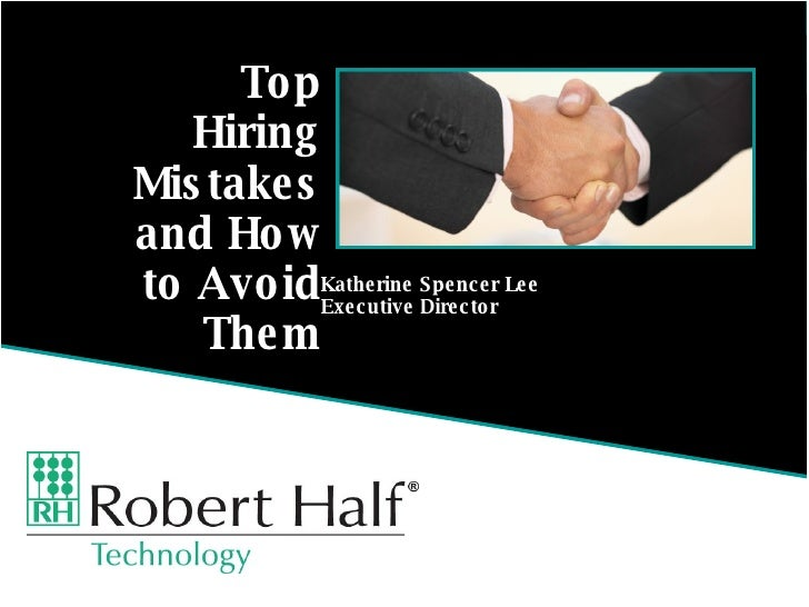 Katherine Spencer Lee Executive Director Top Hiring Mistakes and How to Avoid Them