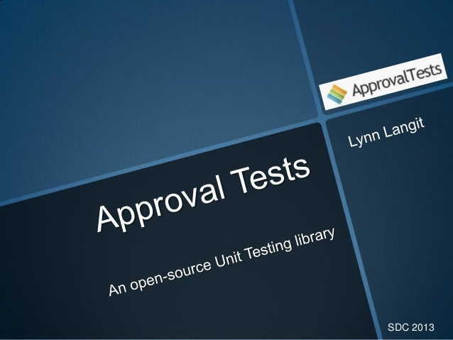 Better Unit Testing with Approval Tests
