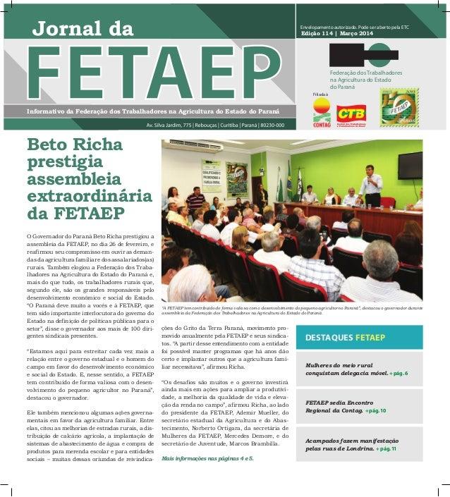 Informativo da Federação dos Trabalhadores na Agricultura do Estado do Paraná Edição 114   Março 2014 Envelopamento autori...
