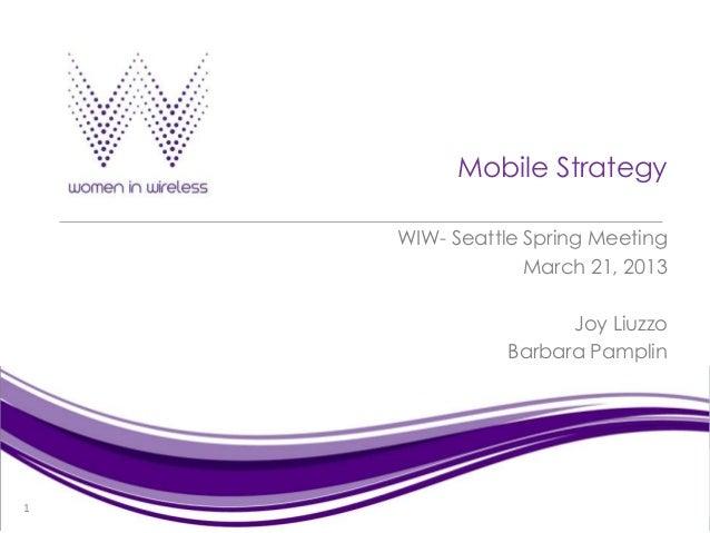 Women in Wireless Seattle_Mobile Marketing