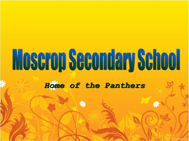Home of the Panthers Moscrop Secondary School