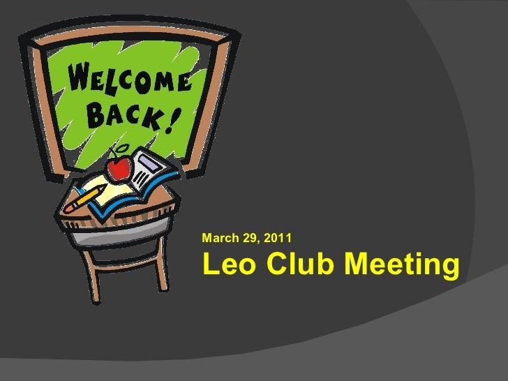March 29, 2011 Leo Club Meeting