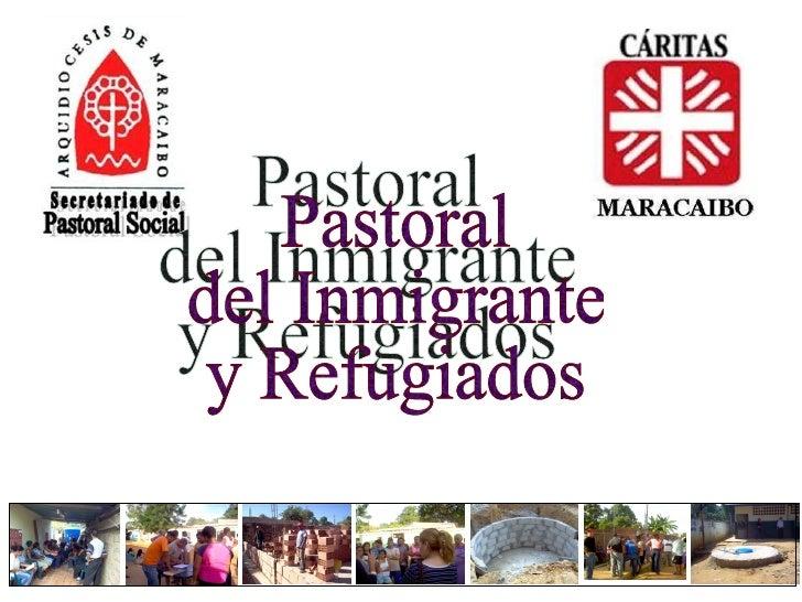 Pastoral del Inmigrante y Refugiados