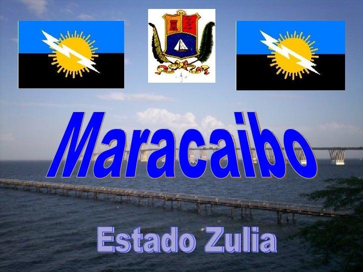 Maracaibo Tierra Del Sol Amada
