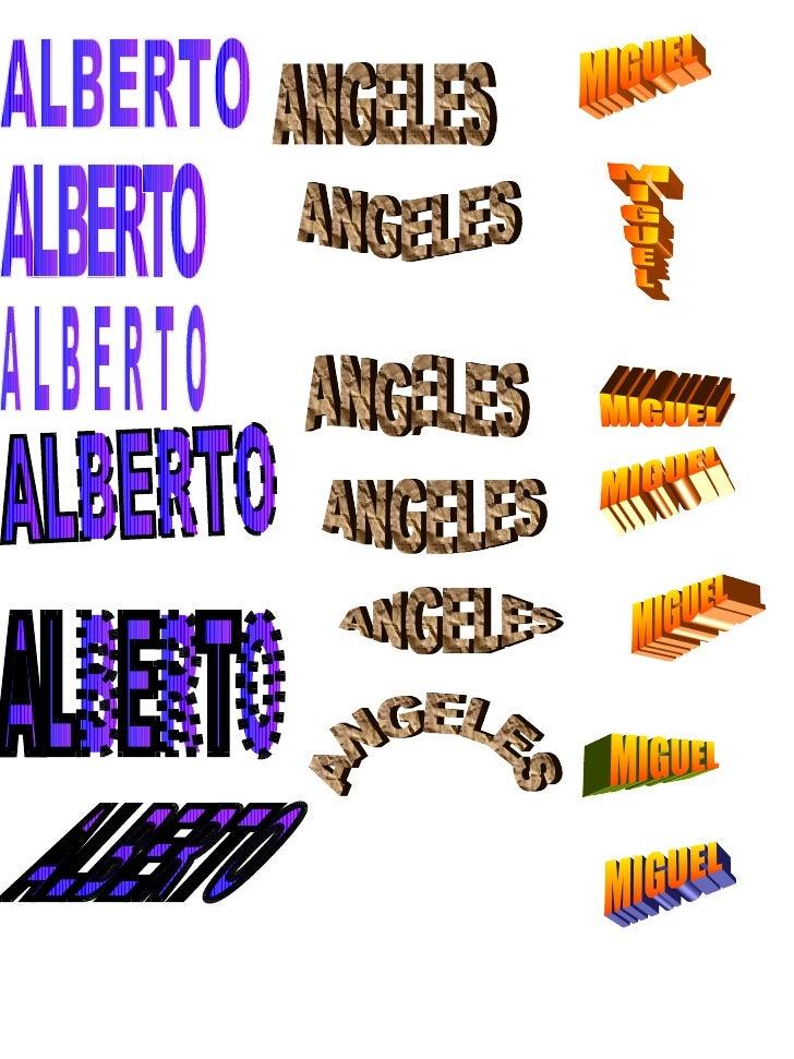 ALBERTO ALBERTO ALBERTO ALBERTO ALBERTO ALBERTO ANGELES ANGELES ANGELES ANGELES ANGELES ANGELES MIGUEL MIGUEL MIGUEL MIGUE...