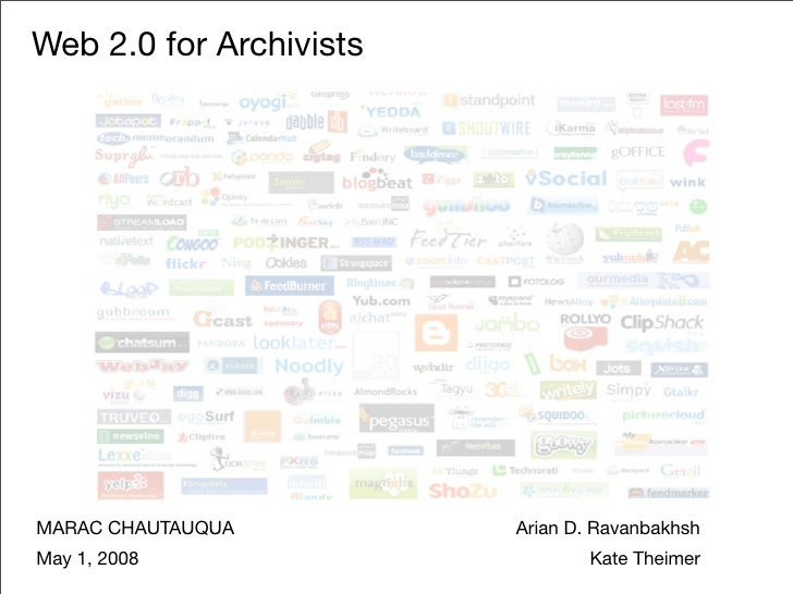Web 2.0 for Archivists