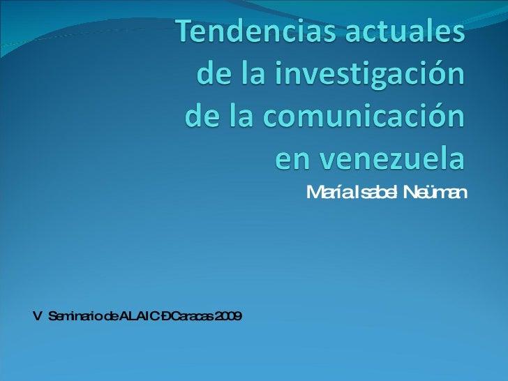 Tendencias actuales de la investigación de la comunicación en Venezuela