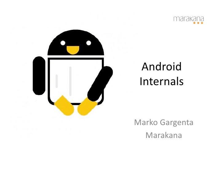 Android    Internals     Marko  Gargenta     Marakana