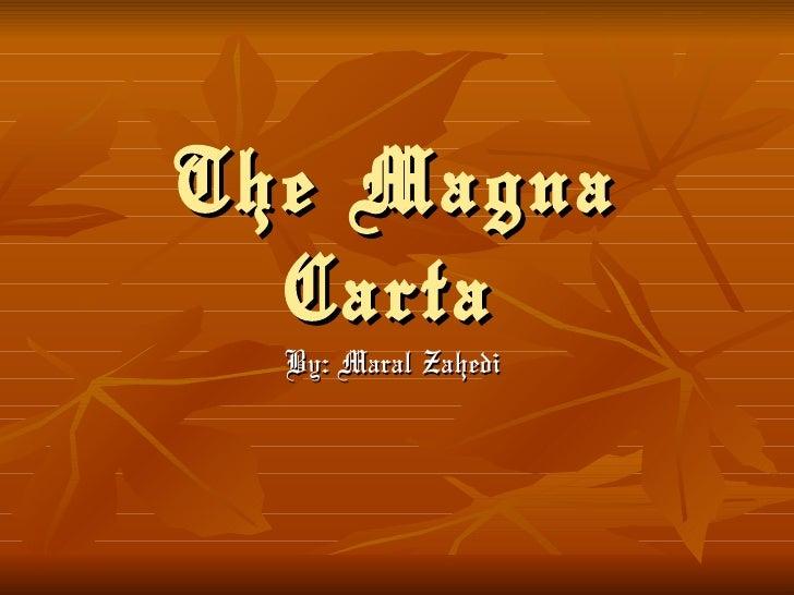 Maral zahedithe magna carta 2
