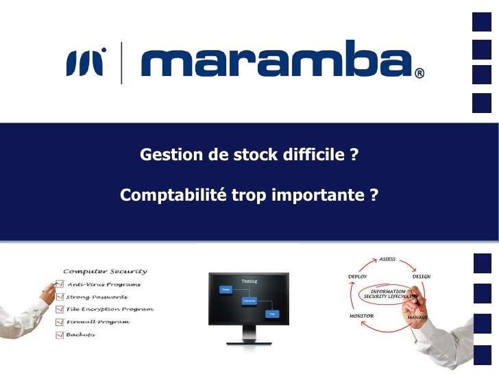 Gestion de stock difficile ?Comptabilité trop importante ?