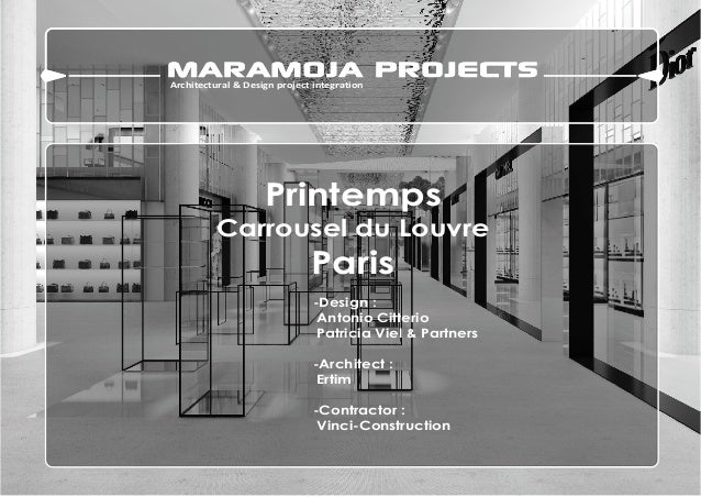 Architectural & Design project integration  Printemps Carrousel du Louvre  Paris -Design : Antonio Citterio Patricia Viel ...