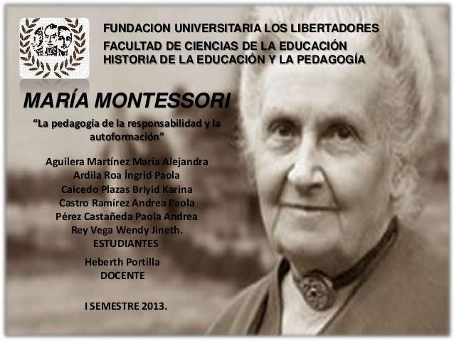 """María montessori. """"La pedagogía de la responsabilidad y la autoformación"""""""