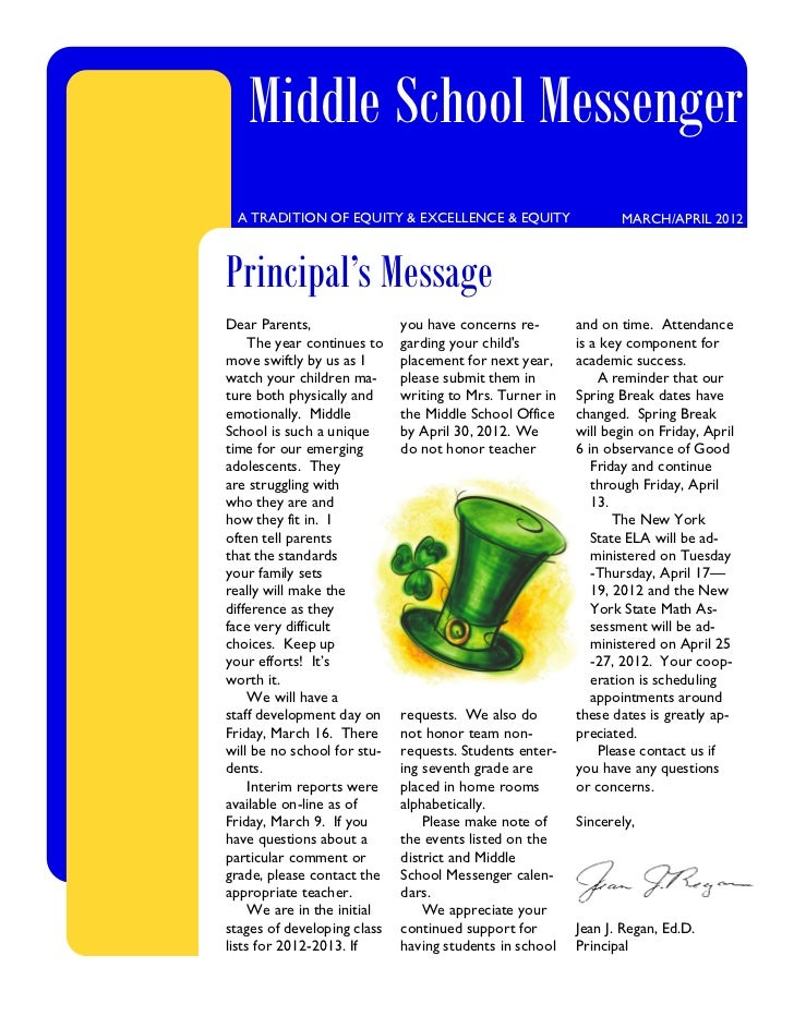 Middle School Messenger A TRADITION OF EQUITY & EXCELLENCE & EQUITY                    MARCH/APRIL 2012Principal's Message...