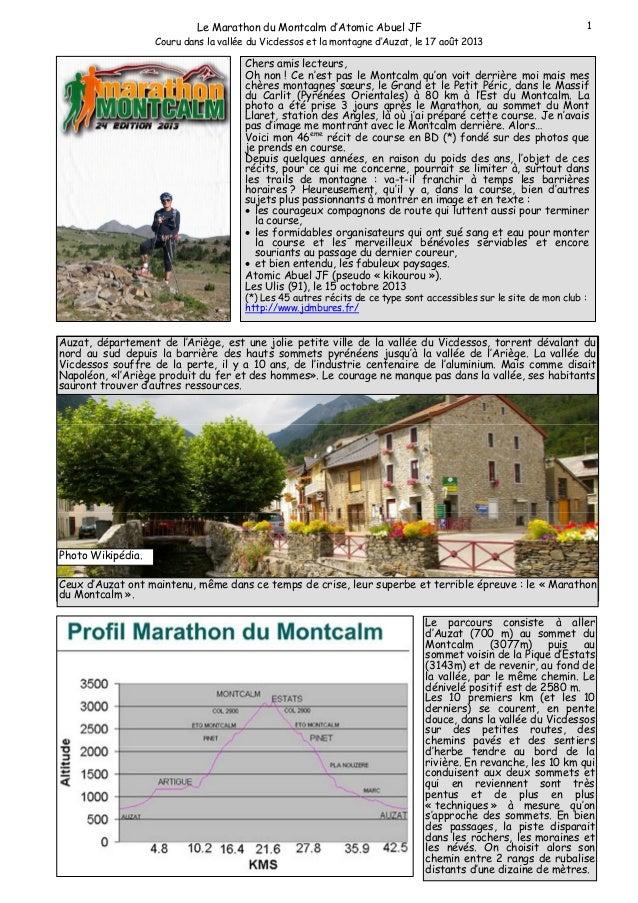 1  Le Marathon du Montcalm d'Atomic Abuel JF Couru dans la vallée du Vicdessos et la montagne d'Auzat, le 17 août 2013  Ch...
