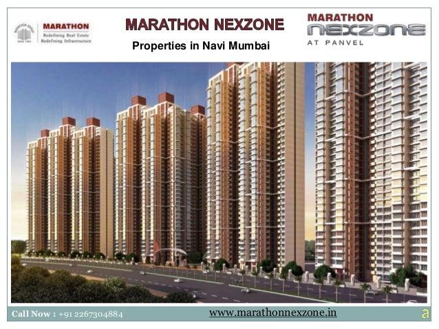 Properties in Navi Mumbai Call Now : +91 2267304884 www.marathonnexzone.in