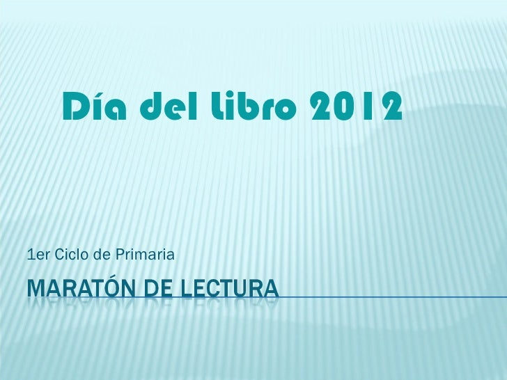Día del Libro 20121er Ciclo de Primaria