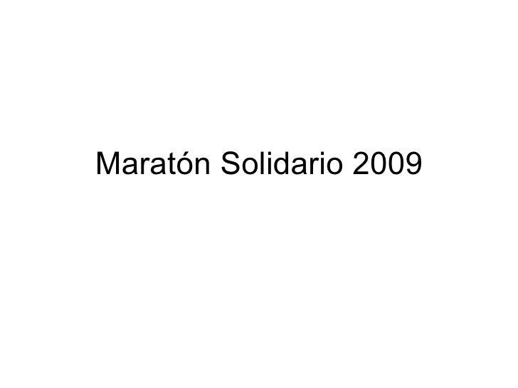 Maratón Solidario 2009