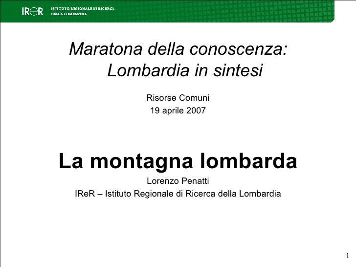 [Maratona Lombardia]  La montagna lombarda
