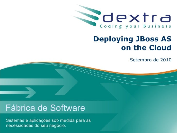 Deploying JBoss AS                                                  on the Cloud                                          ...