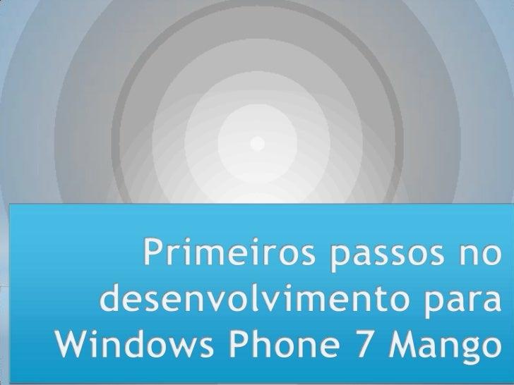 Windows Phone 7 para um público não TI