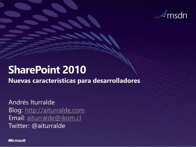 Maraton SharePoint 2010, nuevas características para desarrolladores