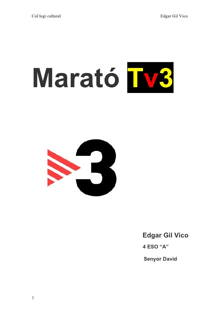 "Col·legi cultural         Edgar Gil Vico     Marató Tv3                         Edgar Gil Vico                     4 ESO ""..."