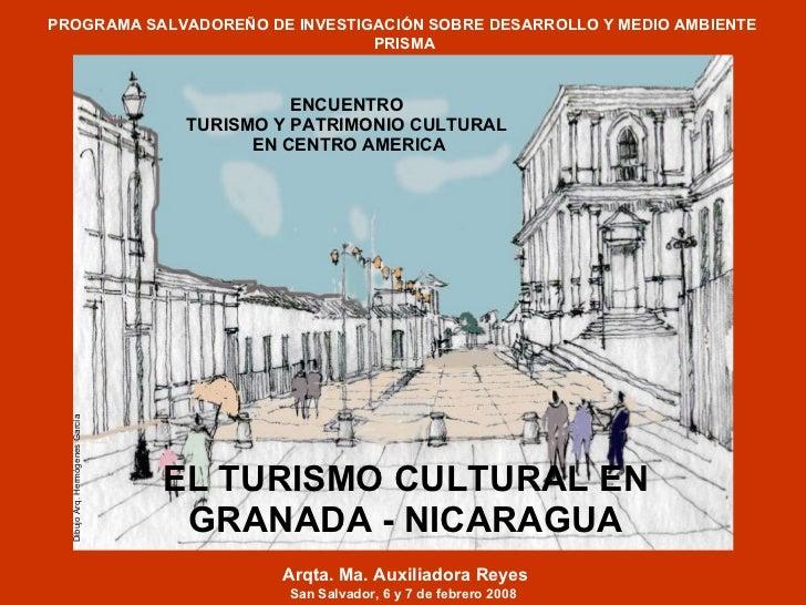 EL TURISMO CULTURAL EN GRANADA - NICARAGUA ENCUENTRO  TURISMO Y PATRIMONIO CULTURAL  EN CENTRO AMERICA PROGRAMA SALVADOREÑ...