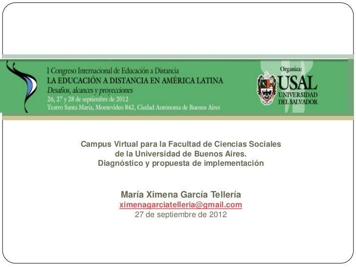 Campus Virtual para la Facultad de Ciencias Sociales       de la Universidad de Buenos Aires.   Diagnóstico y propuesta de...
