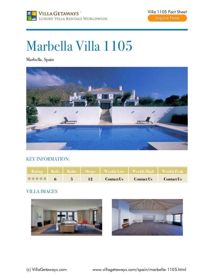 Villa 1105 Fact SheetMarbella Villa 1105Marbella, SpainKEY INFORMATION:  Rating     Beds       Baths   Sleeps     Weekly L...