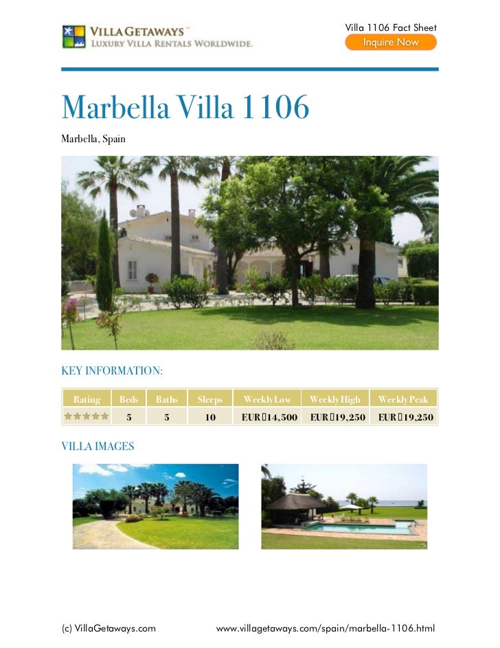 Villa 1106 Fact SheetMarbella Villa 1106Marbella, SpainKEY INFORMATION:  Rating     Beds     Baths   Sleeps     Weekly Low...