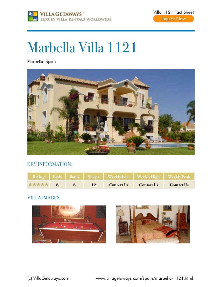 Villa 1121 Fact SheetMarbella Villa 1121Marbella, SpainKEY INFORMATION:  Rating     Beds       Baths   Sleeps     Weekly L...