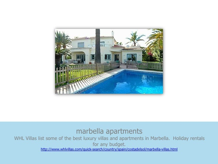 marbella apartmentsWHL Villas list some of the best luxury villas and apartments in Marbella. Holiday rentals             ...