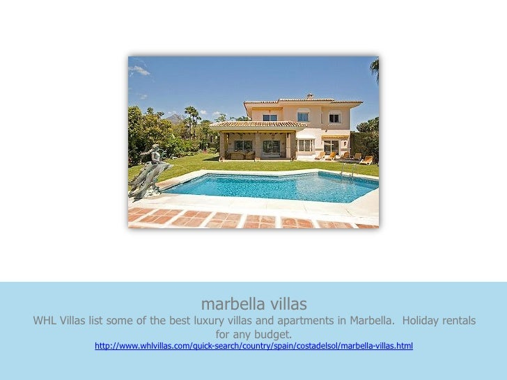 marbella villasWHL Villas list some of the best luxury villas and apartments in Marbella. Holiday rentals                 ...
