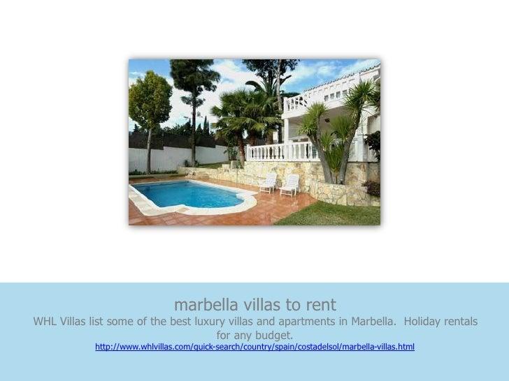 marbella villas to rentWHL Villas list some of the best luxury villas and apartments in Marbella. Holiday rentals         ...