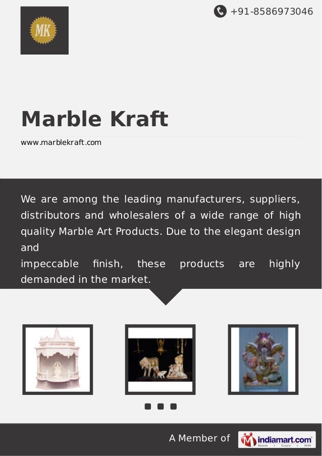 +91-8586973046  Marble Kraft www.marblekraft.com  We are among the leading manufacturers, suppliers, distributors and whol...