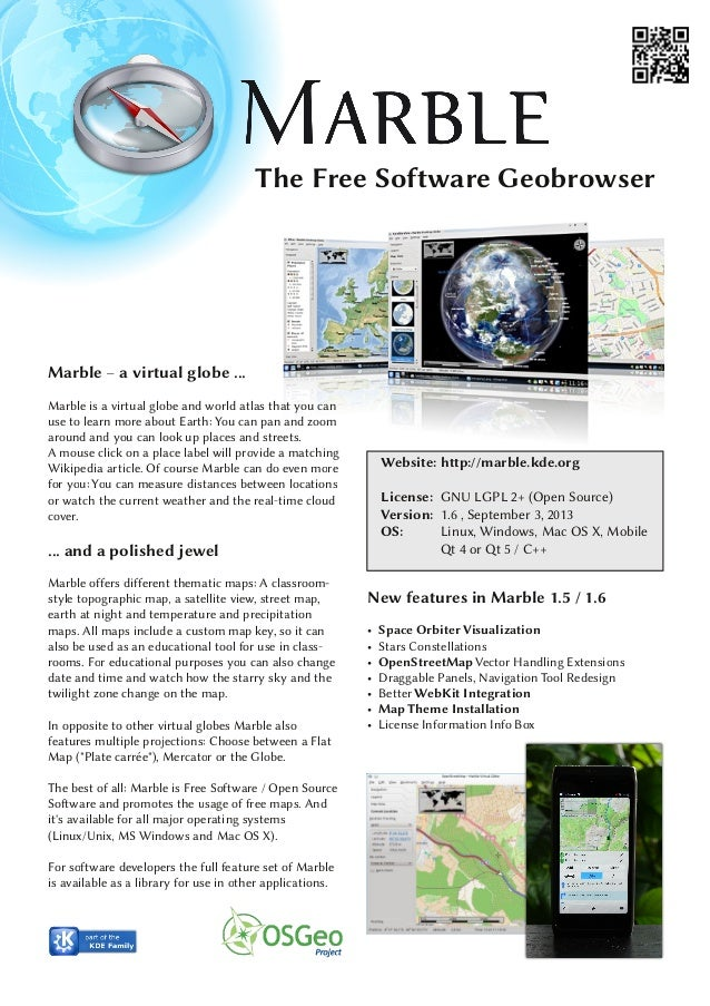 The Free Software Geobrowser Website: http://marble.kde.org License: GNU LGPL 2+ (Open Source) Version: 1.6 , September 3,...