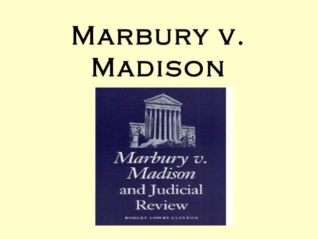 irac marbury vs madison Study 9 marbury vs madison flashcards from allie v on studyblue.