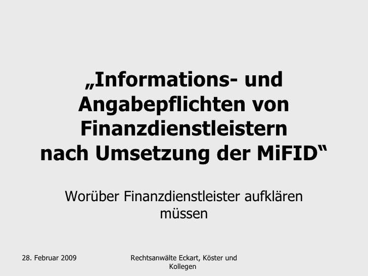 """"""" Informations- und Angabepflichten von Finanzdienstleistern nach Umsetzung der MiFID"""" Worüber Finanzdienstleister aufklär..."""