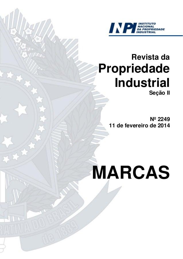 Revista da  Propriedade Industrial Seção II  Nº 2249 11 de fevereiro de 2014  MARCAS
