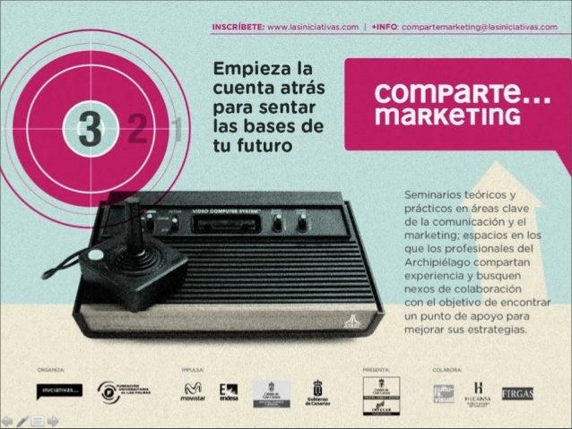 Comparte Marketing - Marcas que te tocan... en la calle - Juan Guerrero