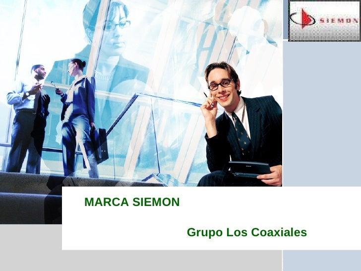 MARCA SIEMON Grupo Los Coaxiales