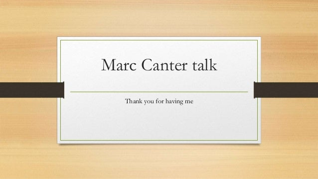 Marc Canter talk Thank you for having me