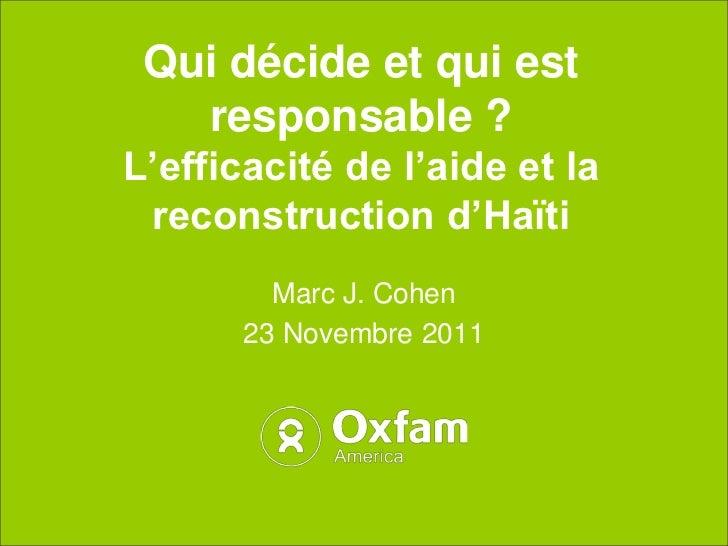Qui décide et qui est   responsable ?L'efficacité de l'aide et la reconstruction d'Haïti         Marc J. Cohen       23 No...