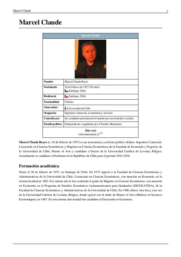 Marcel Claude 1Marcel ClaudeMarcel ClaudeNombre Marcel Claude ReyesNacimiento 26 de febrero de 1957 (56años)Santiago, Chi...