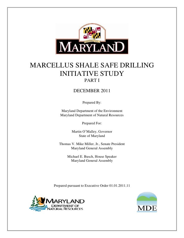 Maryland Marcellus Shale Safe Drilling Initiative Study - Part 1