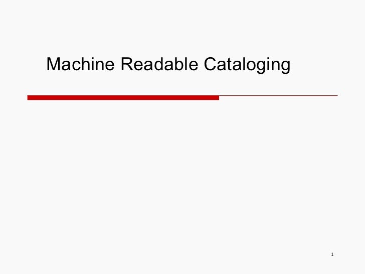 Machine Readable Cataloging